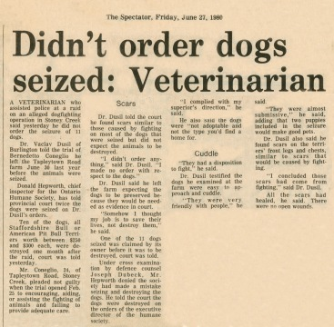 80.Jun.27 - Burlington · Vaclav Dusil (Article, Burlington Spectator, Veterinarian Didn't Order Dogs Seized)
